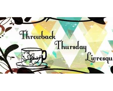 Throwback Thursday Livresque #14