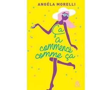 Angéla Morelli / Ça a commencé comme ça