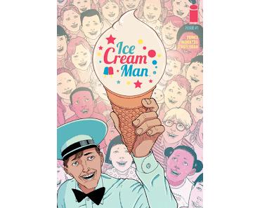 ICE CREAM MAN #1 : HORREUR ET MARCHAND DE GLACE CHEZ IMAGE COMICS