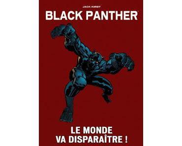 BLACK PANTHER - LE MONDE VA DISPARAÎTRE ! (MARVEL VINTAGE)