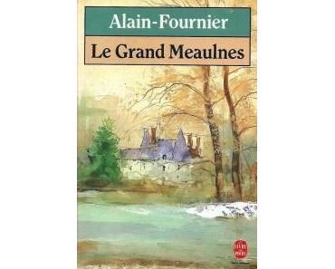 Le grand Meaulnes • Alain-Fournier