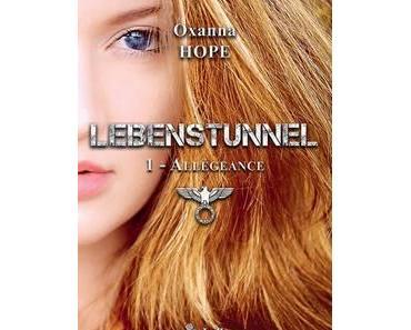 Lebenstunnel, trilogie (Oxanna Hope)