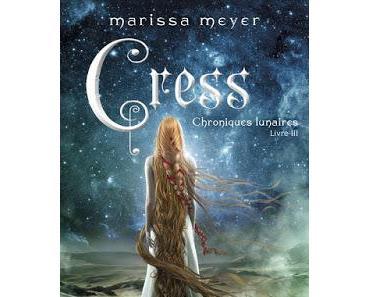 'Chroniques lunaires, tome 3 : Cress' de Marissa Meyer