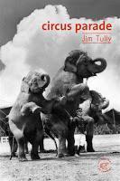 Circus Parade - Jim Tully