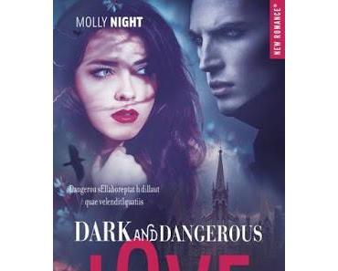'Dark and dangerous love, tome 1' de Molly Night