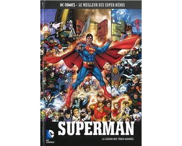SUPERMAN LA LEGION DES TROIS MONDES (DC COMICS LE MEILLEUR DES SUPER-HEROS TOME 67 CHEZ EAGLEMOSS)