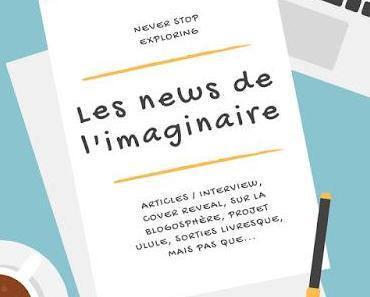 Les news de l'Imaginaire - Episode 20