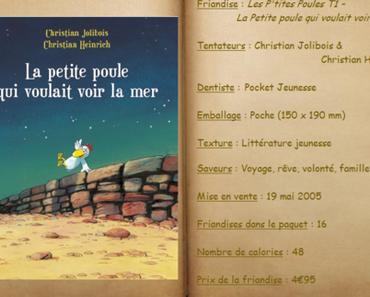 La Petite poule qui voulait voir la mer - Christian Jolibois & Christian Heinrich