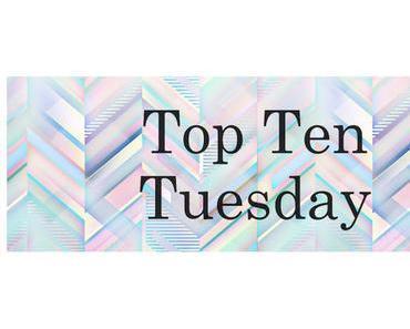 Top Ten Tuesday (76)
