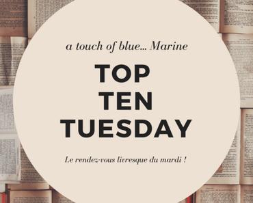 [TTT] – Top Ten Tuesday #117 – 27 mars 2018