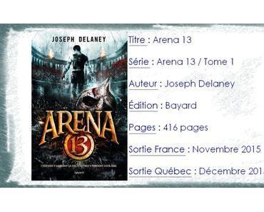 Arena 13 #1 de Joseph Delaney