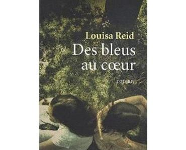 Des bleus au cœur – Louisa Reid