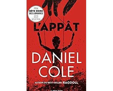 L'appât - Daniel Cole