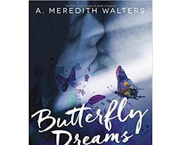 'Butterfly dreams' de A. Meredith Walters