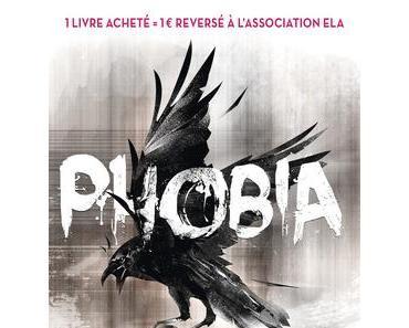 Phobia  - 14 auteurs de polar s'engagent pour ELA -