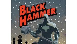 Black hammer tome l'incident