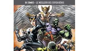 Justice league ligue justice d'amerique comics meilleur super-heros tome chez eaglemoss)