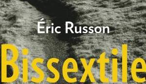 Bissextile Eric Russon ♥♥♥♥♥
