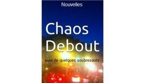 """""""Chaos debout suivi quelques soubresauts"""" Philippe Mangion"""