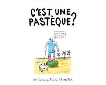 C'est une pastèque ? de Pierre Charentus
