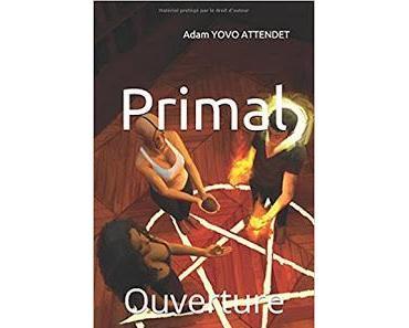 #41 Primal : Ouverture