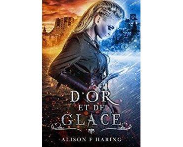 D'or et de glace d' Alison F. Haring : un désert sans dunes