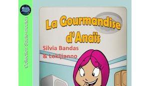 [Chronique] gourmandise d'Anaïs Silvia Bandas