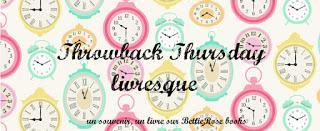 Rendez-vous : Throwback Thursday Livresque #18
