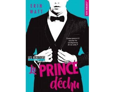 Avis : Les héritiers, tome 4 : le prince déchu de Erin Watt ( Elle Kennedy et Jen Frederick)