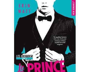 'Les héritiers, tome 4 : Le prince déchu' d'Erin Watt