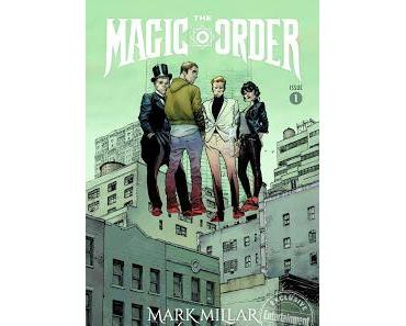 THE MAGIC ORDER #1 : DE LA MAGIE AVEC MILLAR ET COIPEL