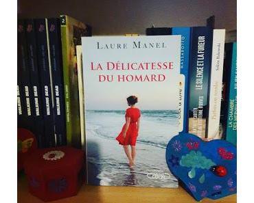 La délicatesse du homard - Laure Manel