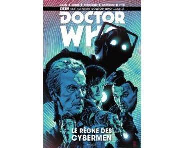 Docteur Who, Le règne des Cybermen (Mann, Scott, Rodriguez, Geovanni, Vitti) – Akileos – 16€
