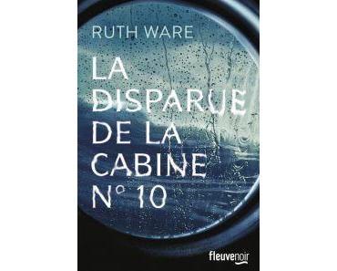 La disparue de la cabine n°10 • Ruth Ware