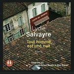 Tout homme nuit Lydie Salvayre