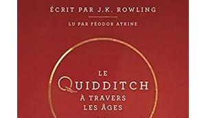 Quidditch Travers Âges Féodor Atkine