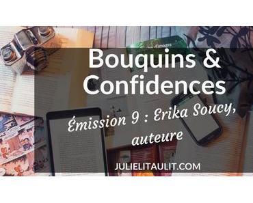 Bouquins & Confidences : Erika Soucy, auteure