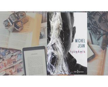 Tsunamis | Michel Jean