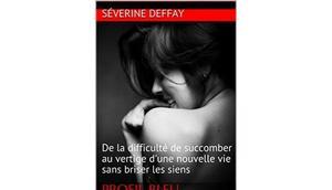 """Profil bleu, obsession pourpre"" Séverine Deffay"