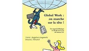 Global work marche tête!