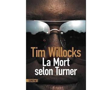 News : La Mort selon Turner - Tim Willocks (Sonatine)