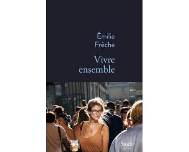 Vivre ensemble Emilie Frèche STOCK