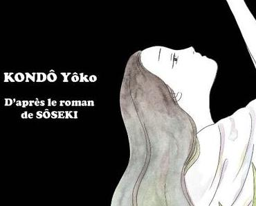 Dix nuits Dix rêves. Yôko KONDÔ. D'après le roman de SÔSEKI – 2018 (Manga)