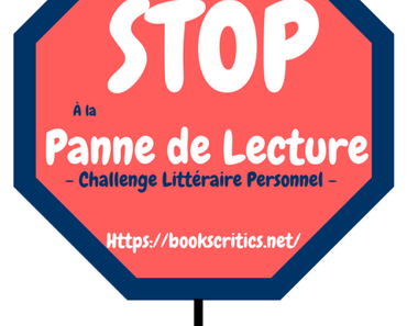 {Challenge #4} Stop à la panne de lecture : bilan – @Bookscritics