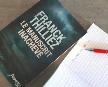 La manuscrit inachevé - Franck Thilliez