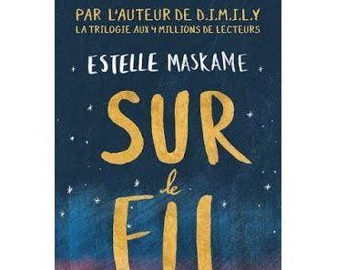 'Sur le fil' d'Estelle Maskame
