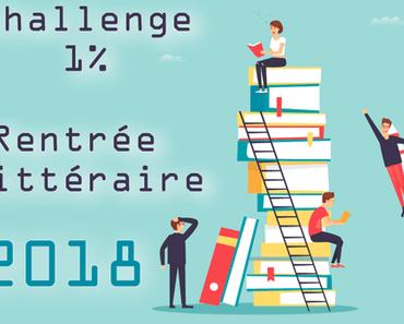 Challenge 1% – la rentrée littéraire 2018