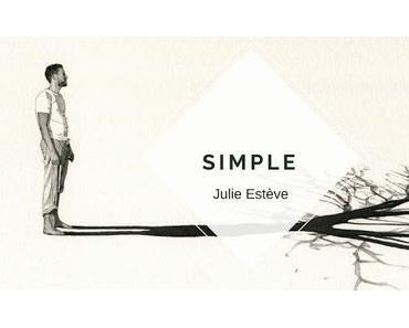 SIMPLE, JULIE ESTÈVE
