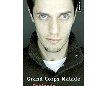 Patients de Grand Corps Malade