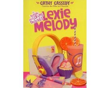 Le bureau des coeurs trouvés, tome 1 : Lexie Melody de Cathy Cassidy